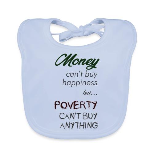 Money can't buy happiness - Bavaglino ecologico per neonato