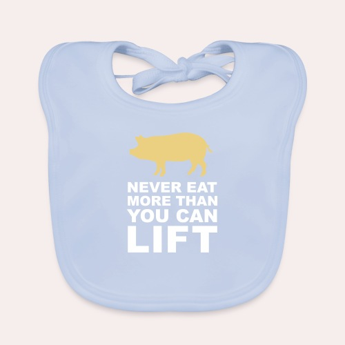 Nunca comas más de lo que puedas levantar - Babero de algodón orgánico para bebés