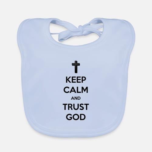 Keep Calm and Trust God (Vertrouw op God) - Bio-slabbetje voor baby's