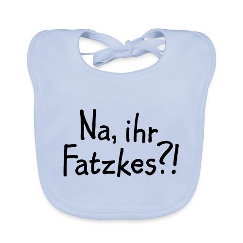 Na, ihr Fatzkes? - Berliner Schnauze aus Berlin - Baby Bio-Lätzchen