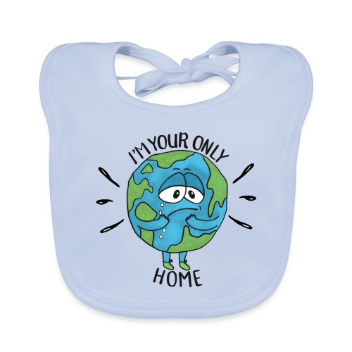 I'm your only home - Organic Baby Bibs