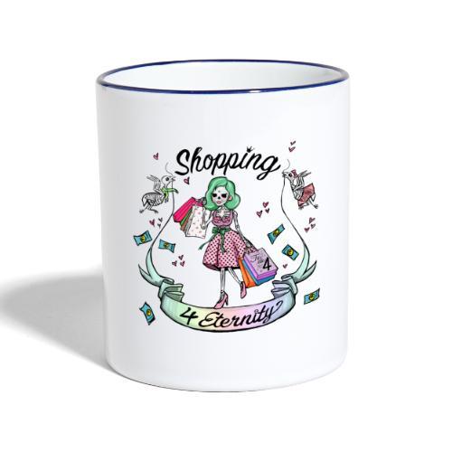 Shopping für immer & ewig - Tasse zweifarbig