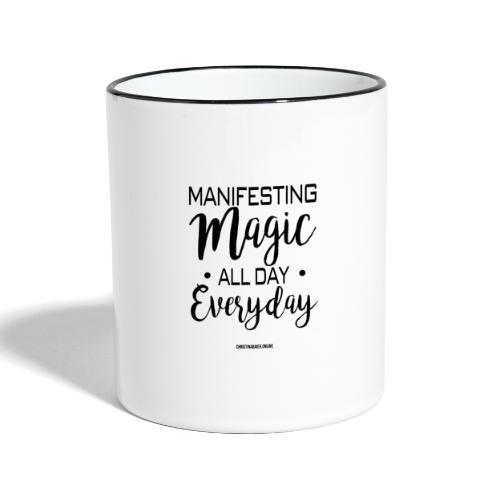 Manifesting Magic - Tasse zweifarbig
