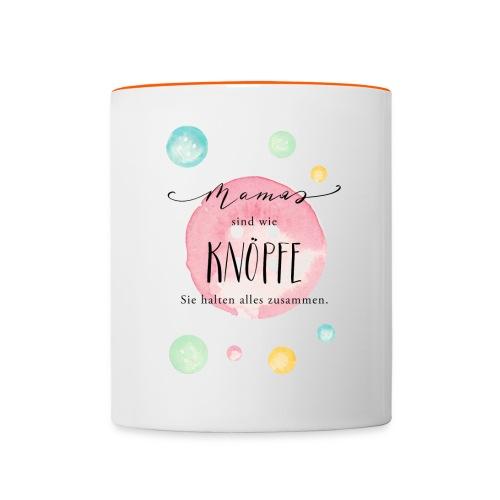 Mamas sind wie Knöpfe - Tasse zweifarbig