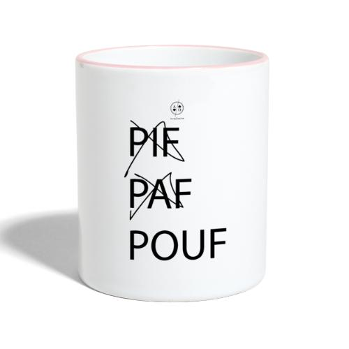pif paf pouf - Mug contrasté