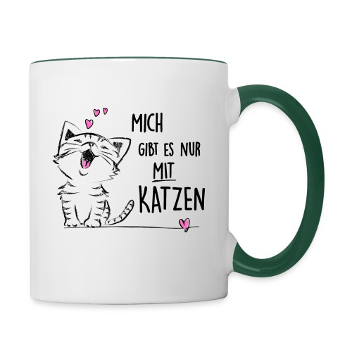 Vorschau: Mich gibts nur mit Katzen - Tasse zweifarbig