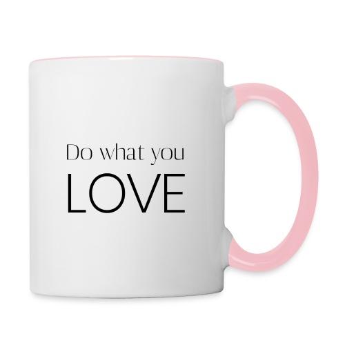 Do what you love - Tasse zweifarbig