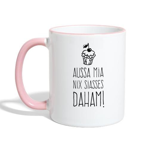Vorschau: Außa mia nix Siaßes daham - Tasse zweifarbig
