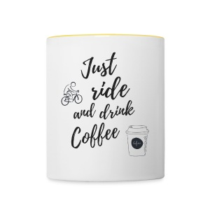 Just Ride & Drink Coffee - Contrasting Mug
