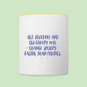 Art Quote - Tasse zweifarbig