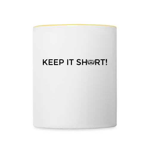 keep it short - mug - Tasse zweifarbig
