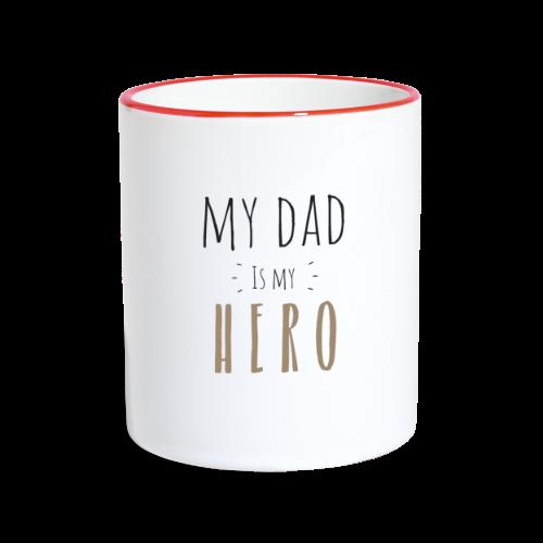 My dad is my Hero - Tasse zweifarbig