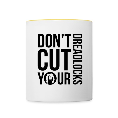 Don't cut your dreadlocks - Contrasting Mug