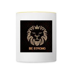 BE STRONG - Tasse zweifarbig