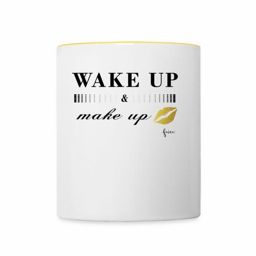 wake up and make up - Tasse zweifarbig