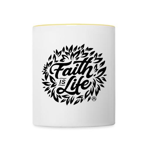 Faith is Life - Tasse zweifarbig