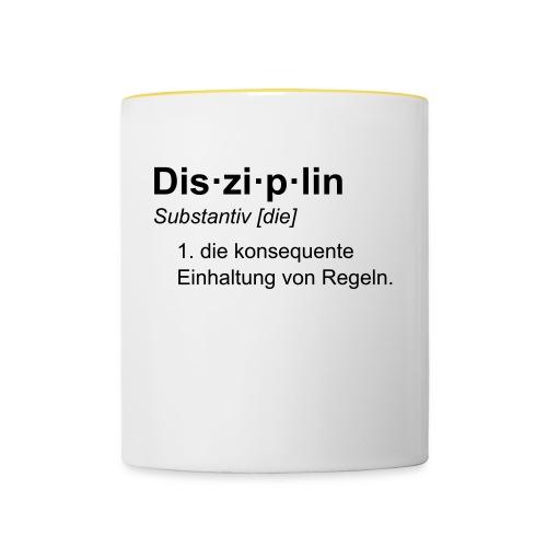 Disziplin Tasse - Tasse zweifarbig