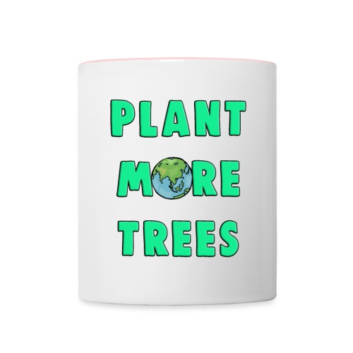 Plant More Trees Global Warming Climate Change - Contrasting Mug
