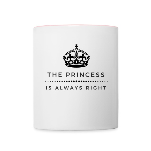 THE PRINCESS IS ALWAYS RIGHT - Tasse zweifarbig