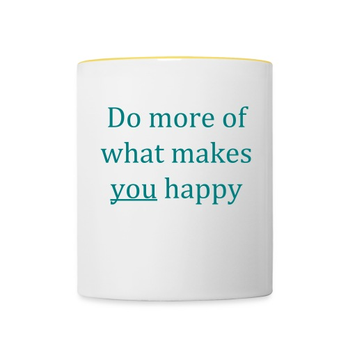 Do more of what makes you happy - Contrasting Mug