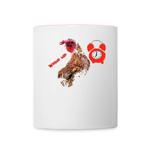 Wake up, the cock crows - Contrasting Mug