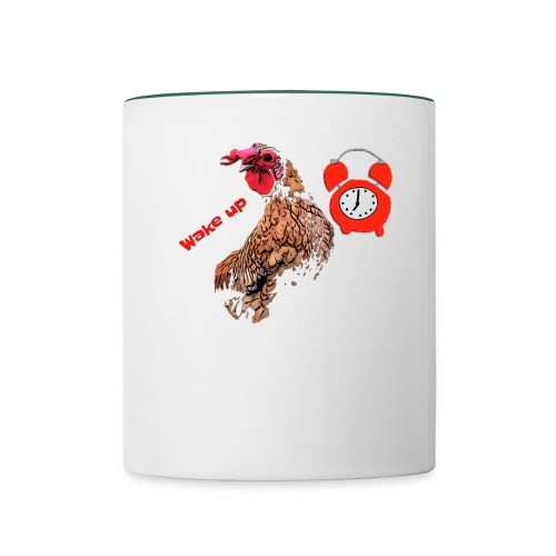 Wake up, the cock crows - Contrasting Mug