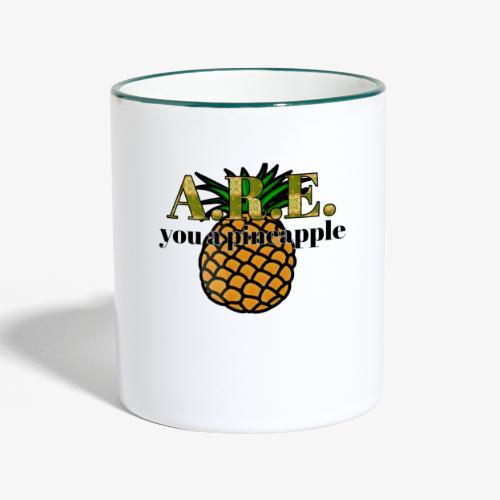 Are you a pineapple - Contrasting Mug