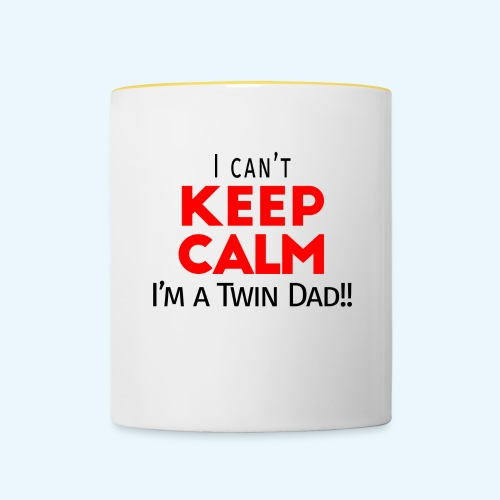 I Can't Keep Calm (Dad's Only!) - Mok tweekleurig