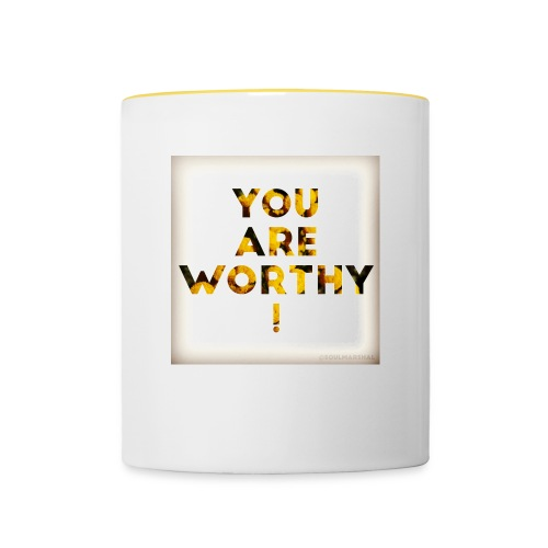 You Are Worthy - Kaksivärinen muki