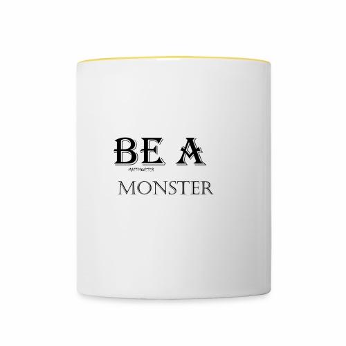 BE A MONSTER [MattMonster] - Contrasting Mug