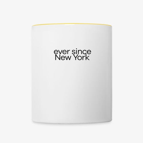 ever since New York - Tazze bicolor