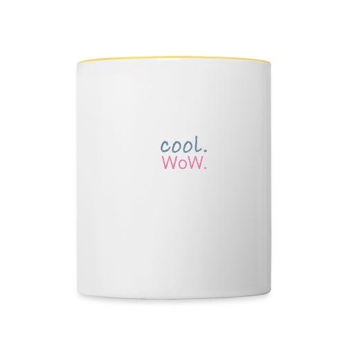 cool wow - Tasse zweifarbig