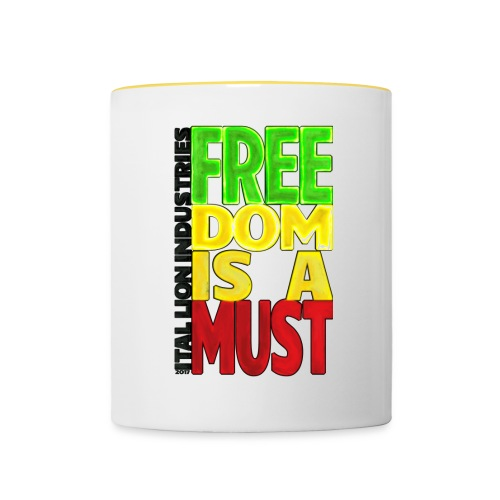 Freedom is a must - Contrasting Mug
