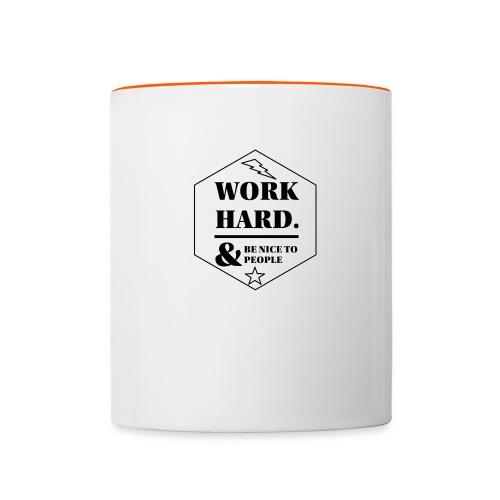 work hard - Tvåfärgad mugg