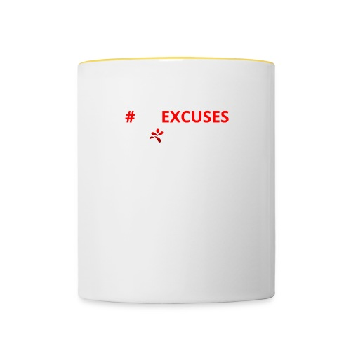 #NoExcuses - Tasse zweifarbig