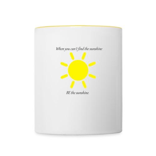 Be the sunshine - Contrasting Mug
