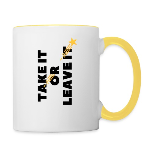 Take It Or Leave It - Mug contrasté