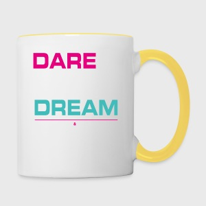 DARE TO DREAM - Taza en dos colores