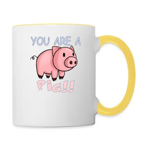 YOU ARE A PIG! T-SHIRT - Contrasting Mug