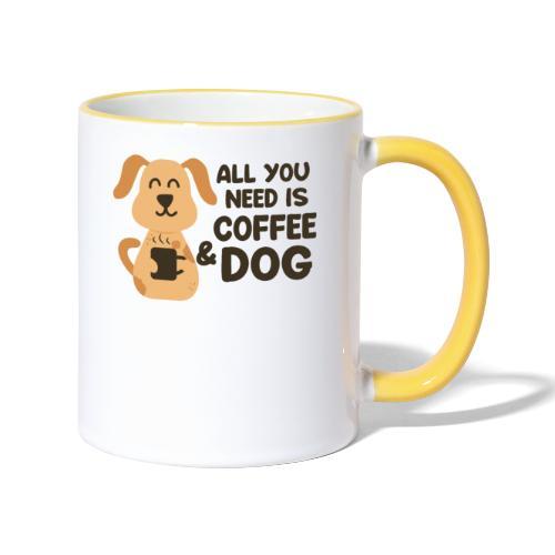 Hund Kaffee alles was ich brauche Geschenkidee - Tasse zweifarbig