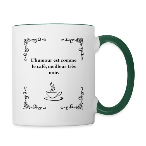 L'humour est comme le café, citation - Mug contrasté