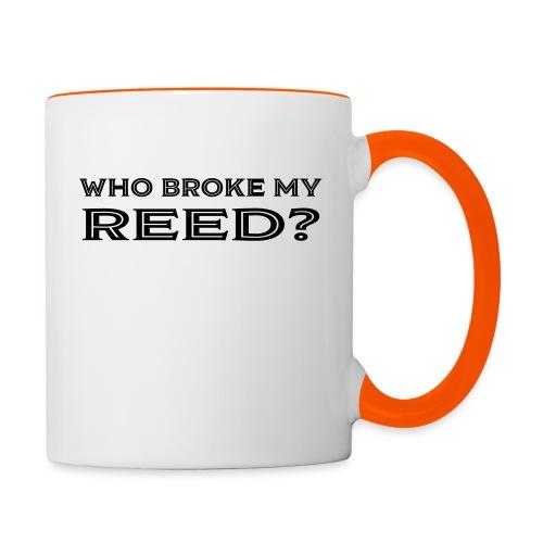 Who Broke My Reed? - Contrasting Mug