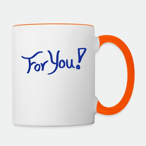 for you! - Contrasting Mug