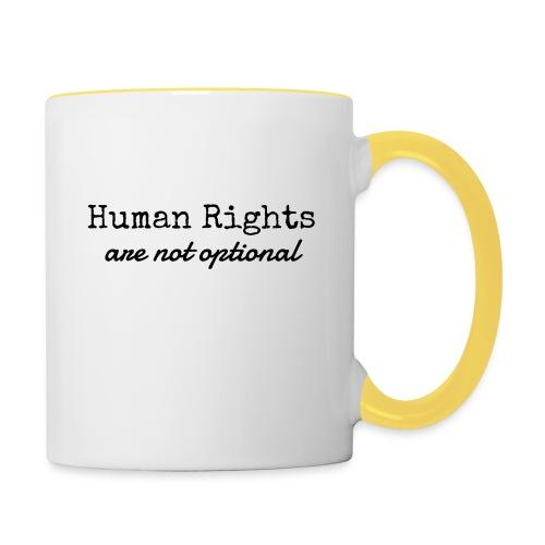 Human Rights are not optional - Contrasting Mug