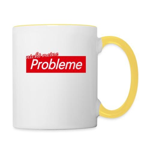 Nicht meine Probleme - Tasse zweifarbig