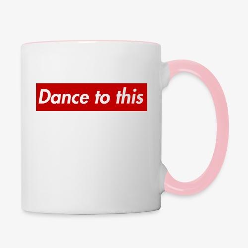 Dance to this - Tasse zweifarbig