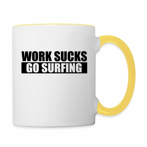 work_sucks_go_surf - Mug contrasté