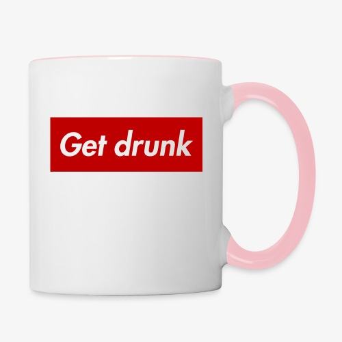 Get drunk - Tasse zweifarbig