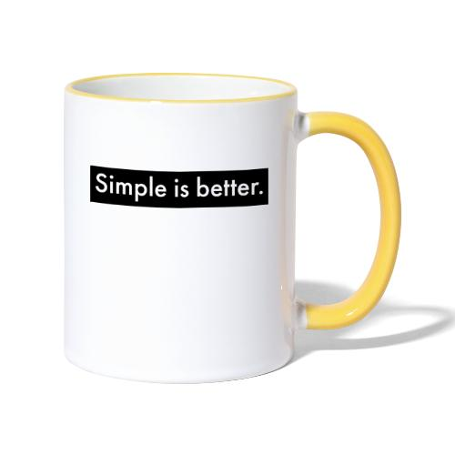 Simple Is Better - Contrasting Mug