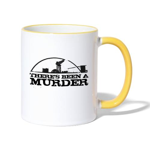 There s Been A Murder - Contrasting Mug